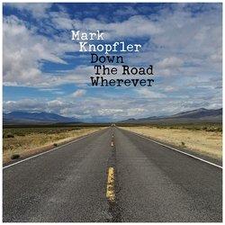 Mark Knopfler. Down The Road Wherever (2 LP)