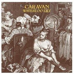 Caravan. Waterloo Lily (LP)
